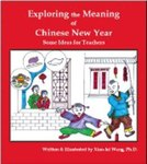 Exploring the Meaning of Chinese New Year: Some Ideas for Teachers