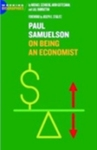 Paul A. Samuelson: On Being an Economist