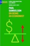 Paul A. Samuelson: On Being an Economist