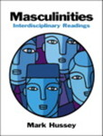 Masculinities: Interdisciplinary Readings