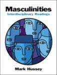 Masculinities: Interdisciplinary Readings