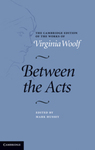 Between the Acts by Virginia Woolf by Mark Hussey, (Editor)